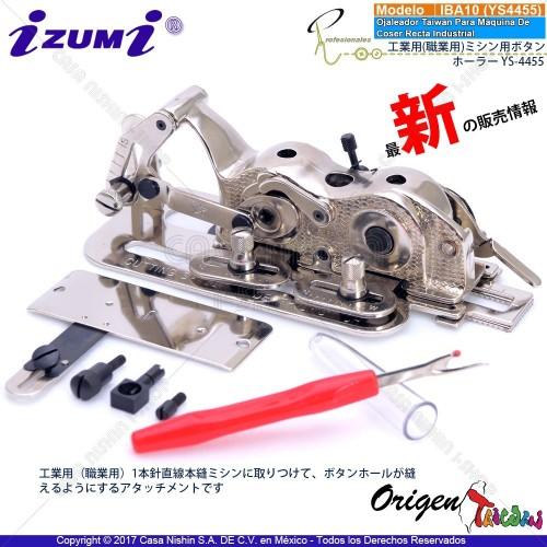 IBA10(YS4455) Aparato Ojaleador Taiwán Para Máquina De  Coser Recta Industrial Original