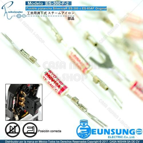 ES-300-F-2 Fusible p/plancha SilverstaR ES-300 ó ES-85AF Original
