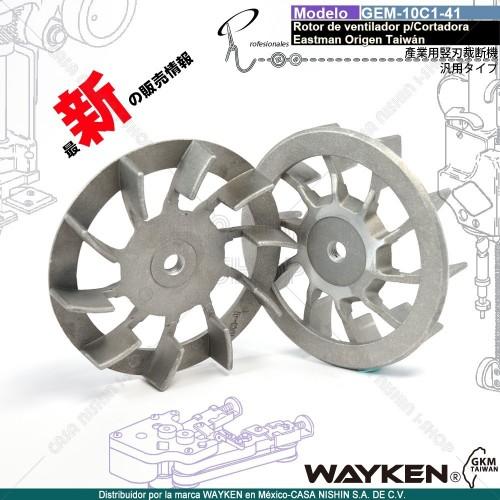 GEM-10C1-41 Rotor de ventilador  P/Cortadora Tipo Eastman marca WAYKEN