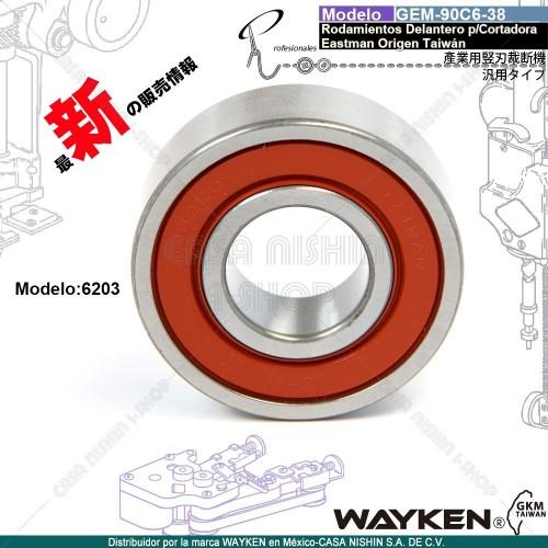 GEM-90C6-38(6203) Rodamientos Delantero P/Cortadora Tipo Eastman marca WAYKEN