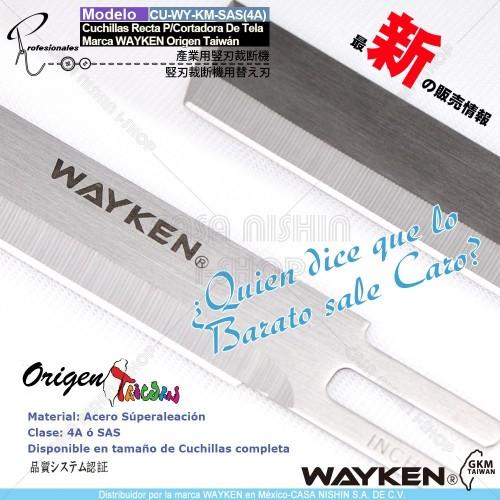 CU-WY-SAS(4A) Cuchillas Recta P/Cortadora  de Tela Industiral Marca WAYKEN Origen Taiwán
