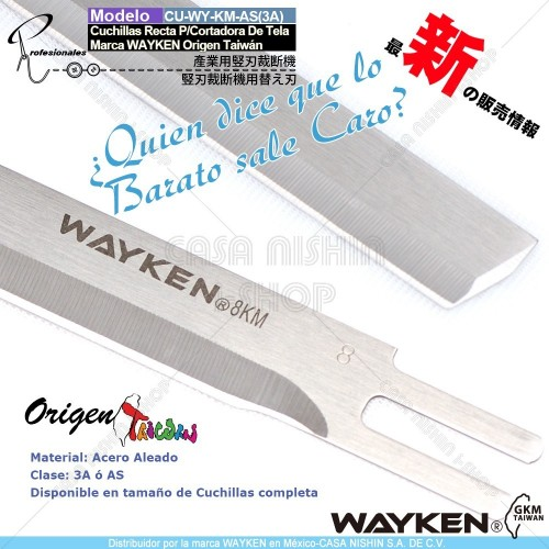 CU-WY-AS(3A) Cuchillas Recta P/Cortadora  de Tela Industrial Marca WAYKEN Origen Taiwán