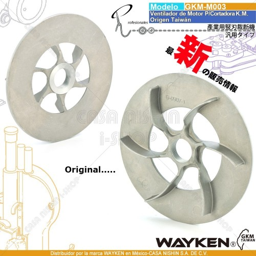 GKM-003 Ventilador de Motor P/Cortadora Tipo K.M. marca WAYKEN