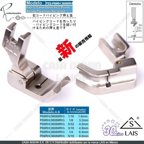 P69RH (36069RH) Pies C/Canal Derecho C/Punta Alzada P/Máquina de Coser de Recta Industrial Original