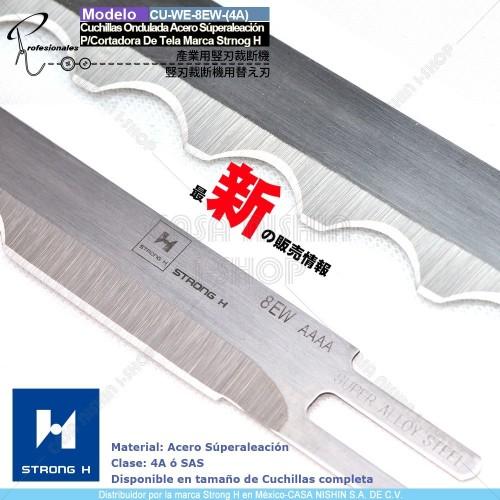 CU-WE-EW-SAS(4A) Cuchillas Ondulada Acero Súperaleación P/Cortadora  de Tela Industrial Marca Strong H